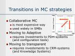 transitions in mc strategies11