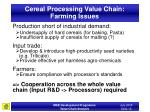 cereal processing value chain farming issues