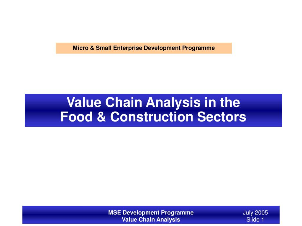 PPT - Value Chain Analysis in the Food & Construction Sectors