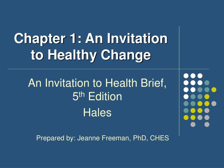 chapter 1 an invitation to healthy change n.