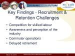 key findings recruitment retention challenges