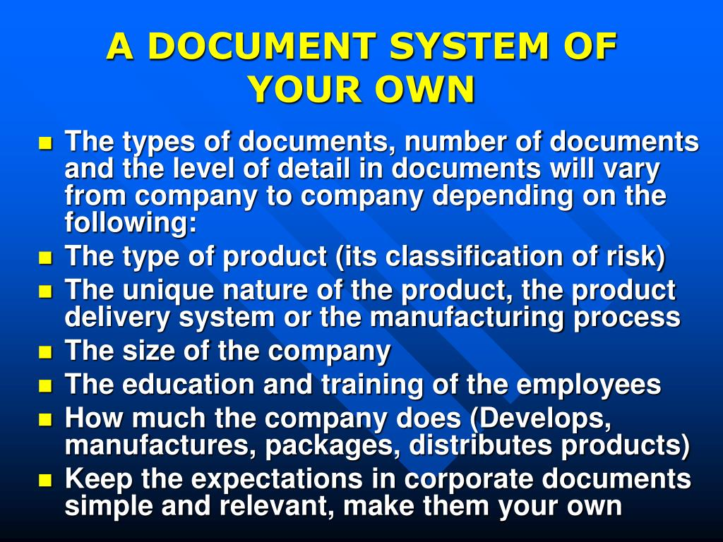 A DOCUMENT SYSTEM OF YOUR OWN