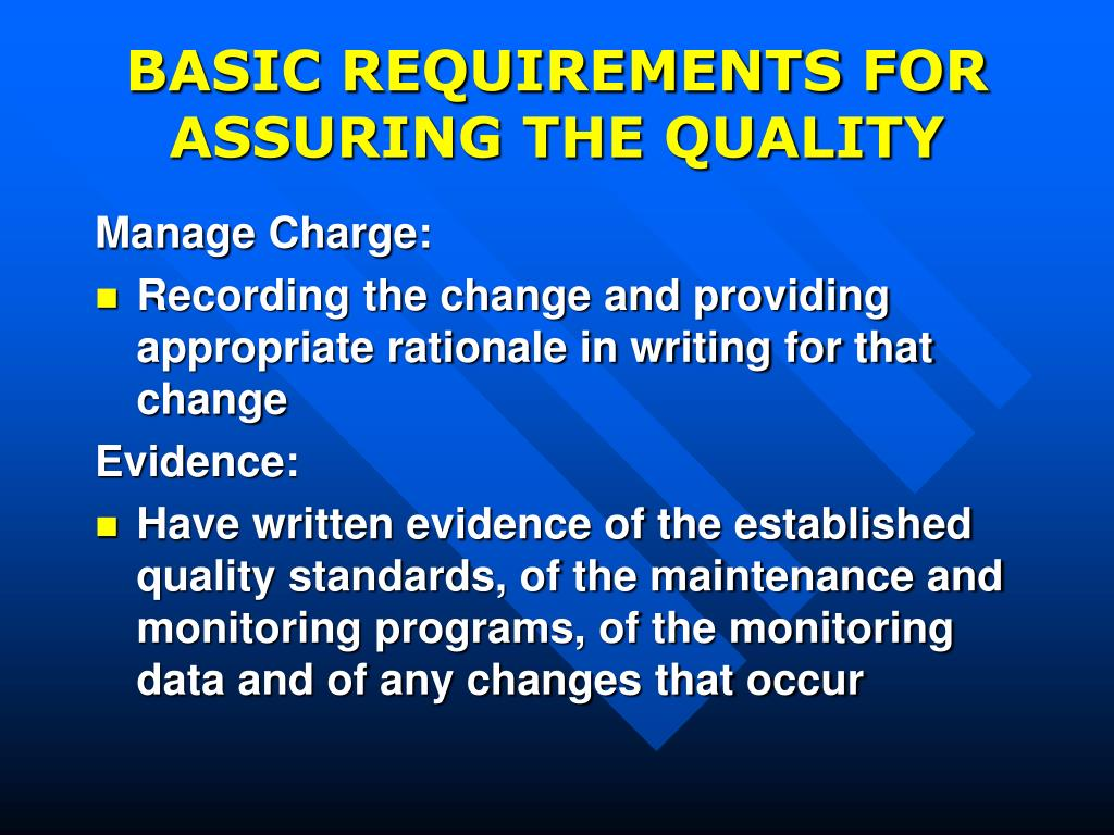 BASIC REQUIREMENTS FOR ASSURING THE QUALITY