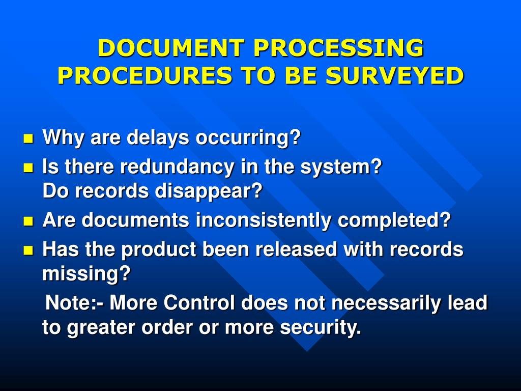 DOCUMENT PROCESSING PROCEDURES TO BE SURVEYED