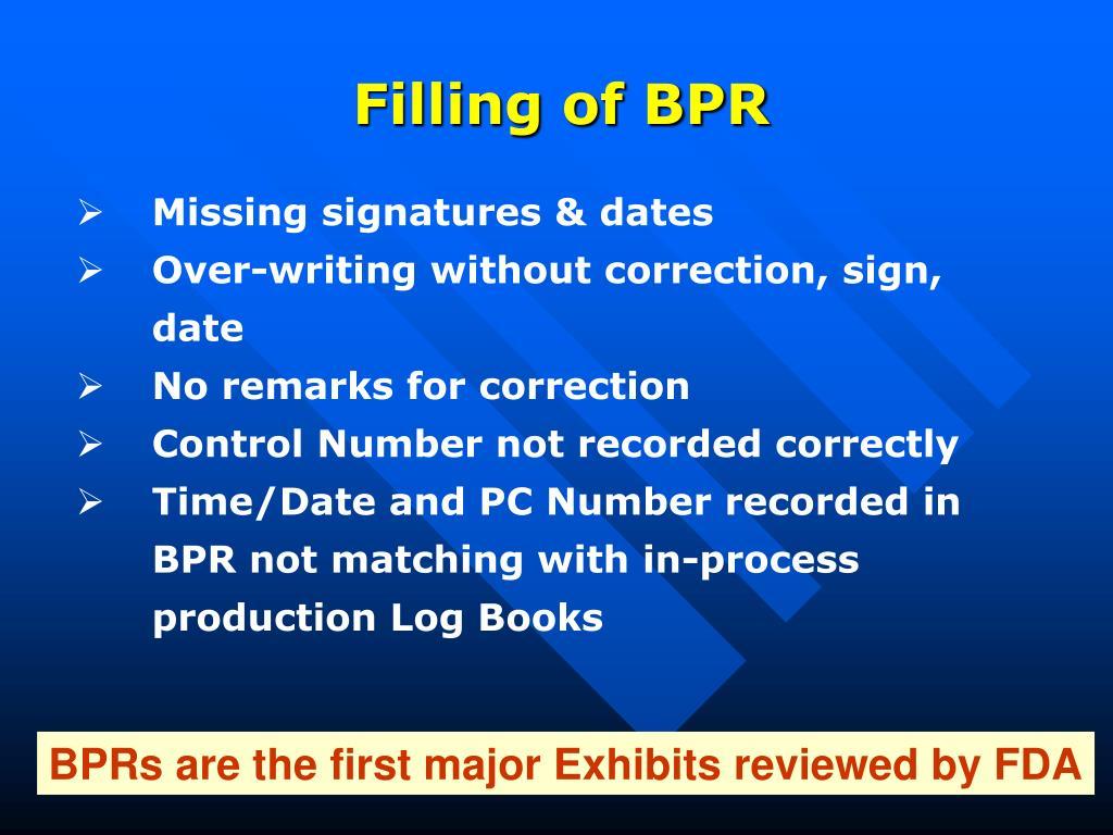 Filling of BPR