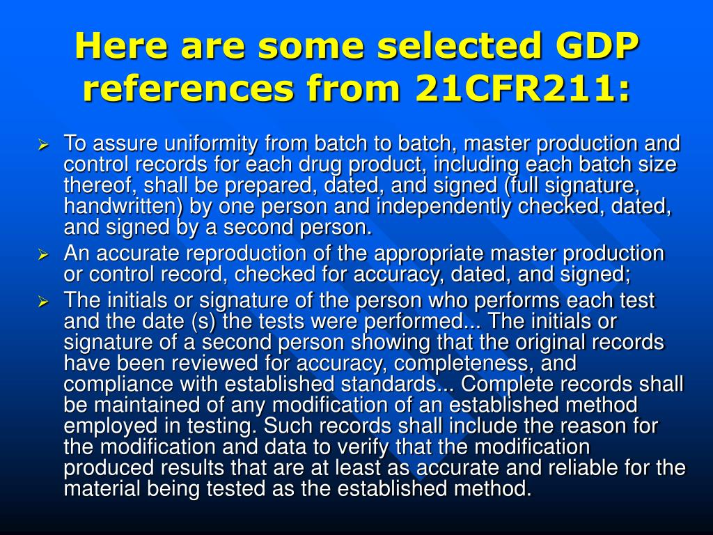 Here are some selected GDP references from 21CFR211: