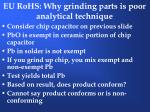 eu rohs why grinding parts is poor analytical technique