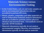 materials science versus environmental testing5