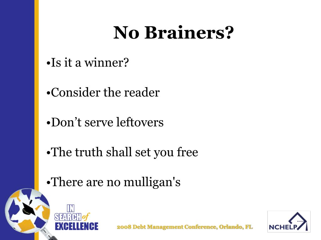 No Brainers?