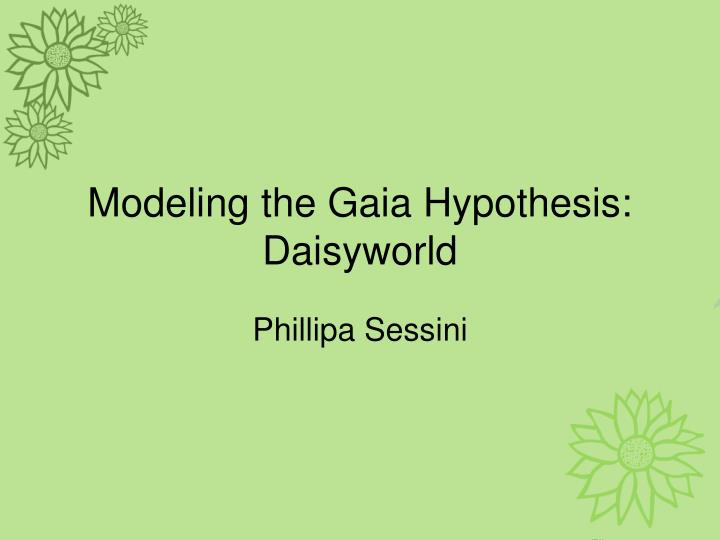 lovelocks gaia hypothesis essay This sample gaia theory research paper is published for criticism and refinement of the gaia hypothesis lovelock and margulis's admission essay.