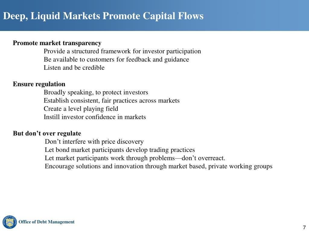 Deep, Liquid Markets Promote Capital Flows