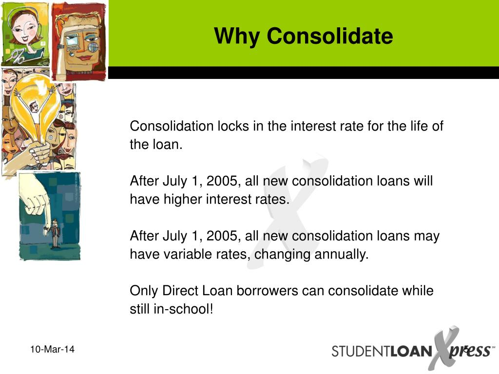 Why Consolidate