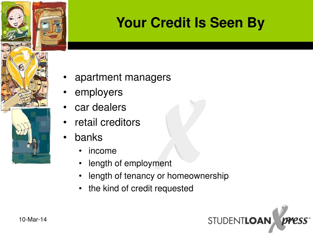 Your Credit Is Seen By