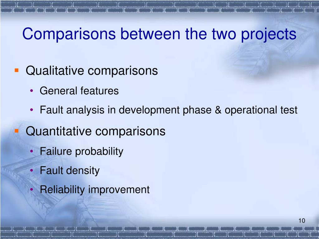 Comparisons between the two projects