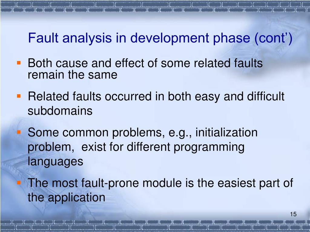 Fault analysis in development phase (cont')