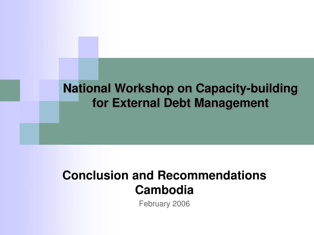 national workshop on capacity building for external debt management l.