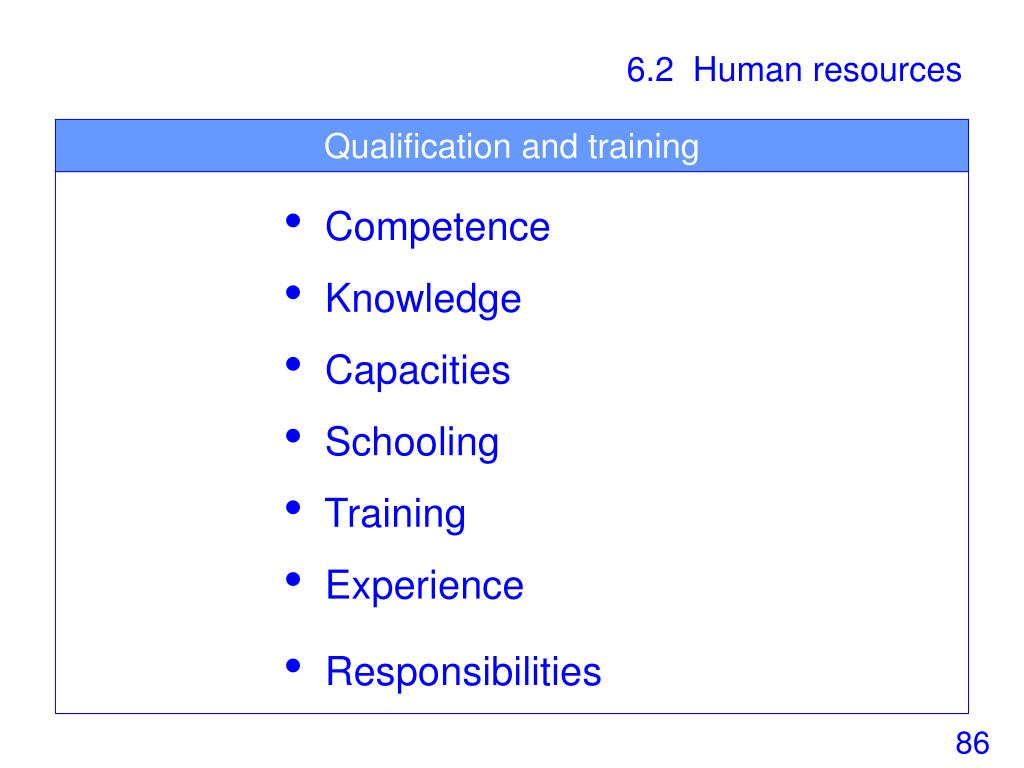 Qualification and training