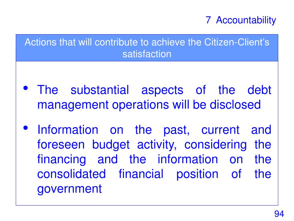 Actions that will contribute to achieve the Citizen-Client's satisfaction
