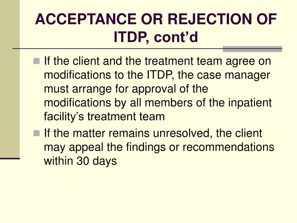 ACCEPTANCE OR REJECTION OF ITDP, cont'd