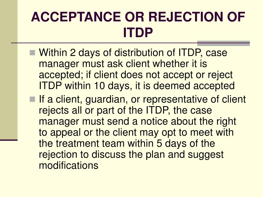 ACCEPTANCE OR REJECTION OF ITDP