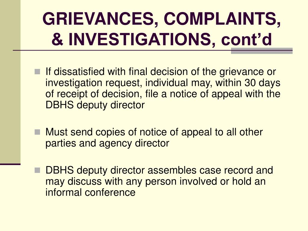 GRIEVANCES, COMPLAINTS, & INVESTIGATIONS, cont'd