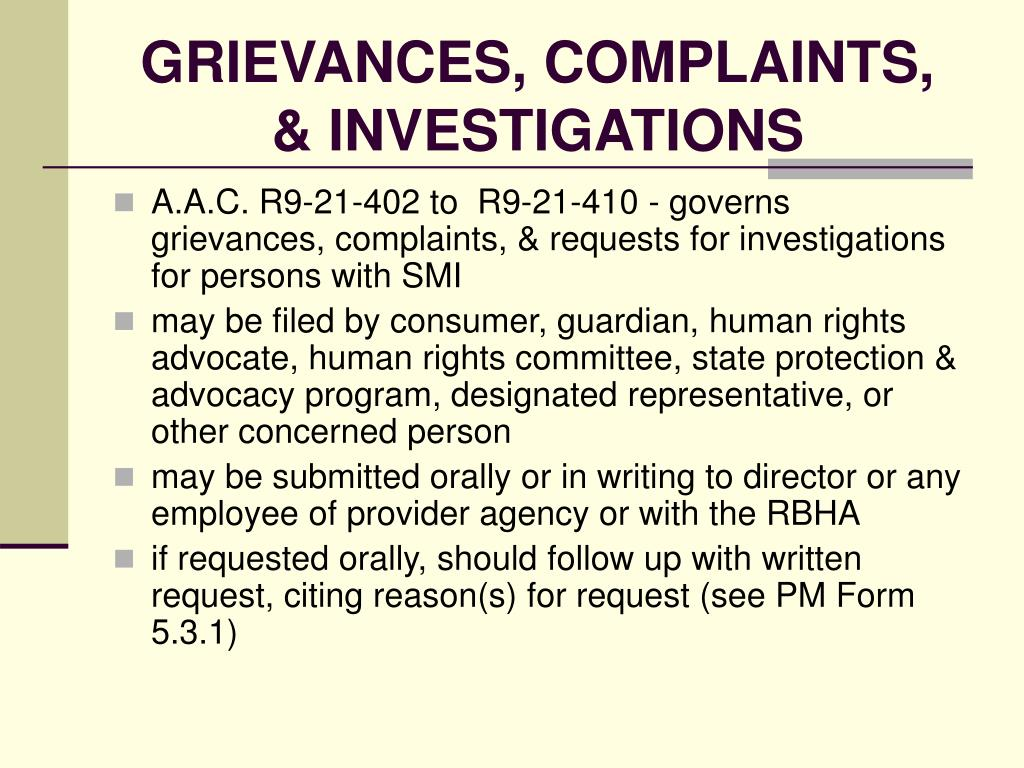 GRIEVANCES, COMPLAINTS, & INVESTIGATIONS