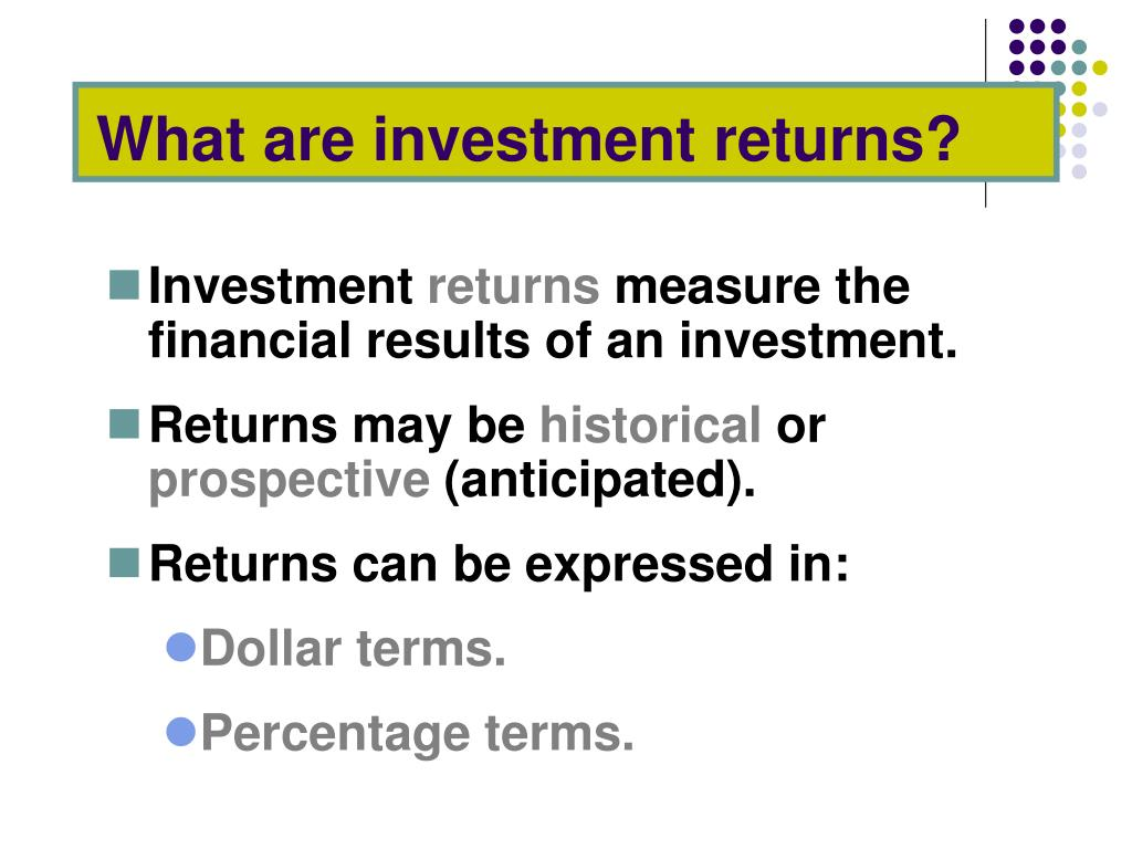 What are investment returns?