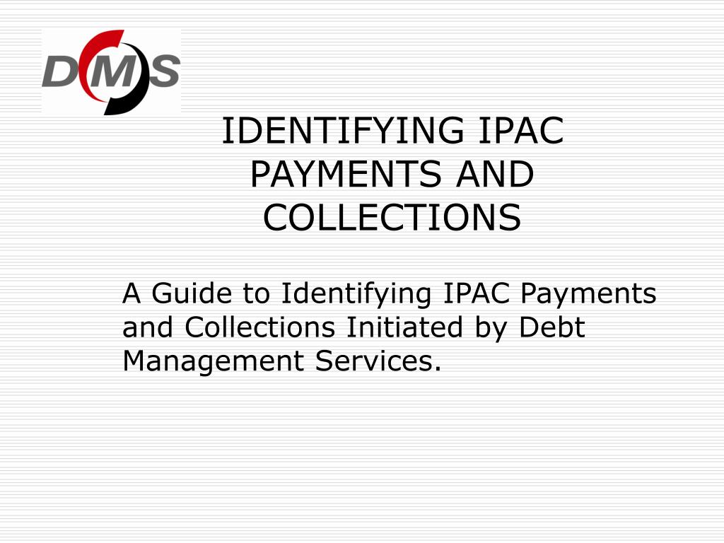 identifying ipac payments and collections l.