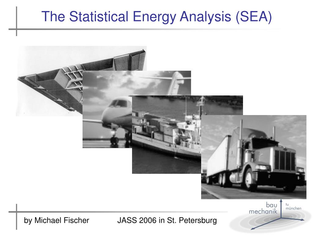 the statistical energy analysis sea l.
