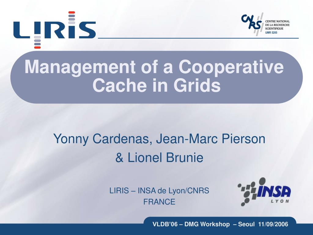 management of a cooperative cache in grids l.