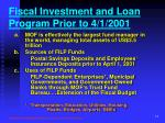fiscal investment and loan program prior to 4 1 2001