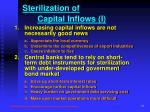 sterilization of capital inflows i