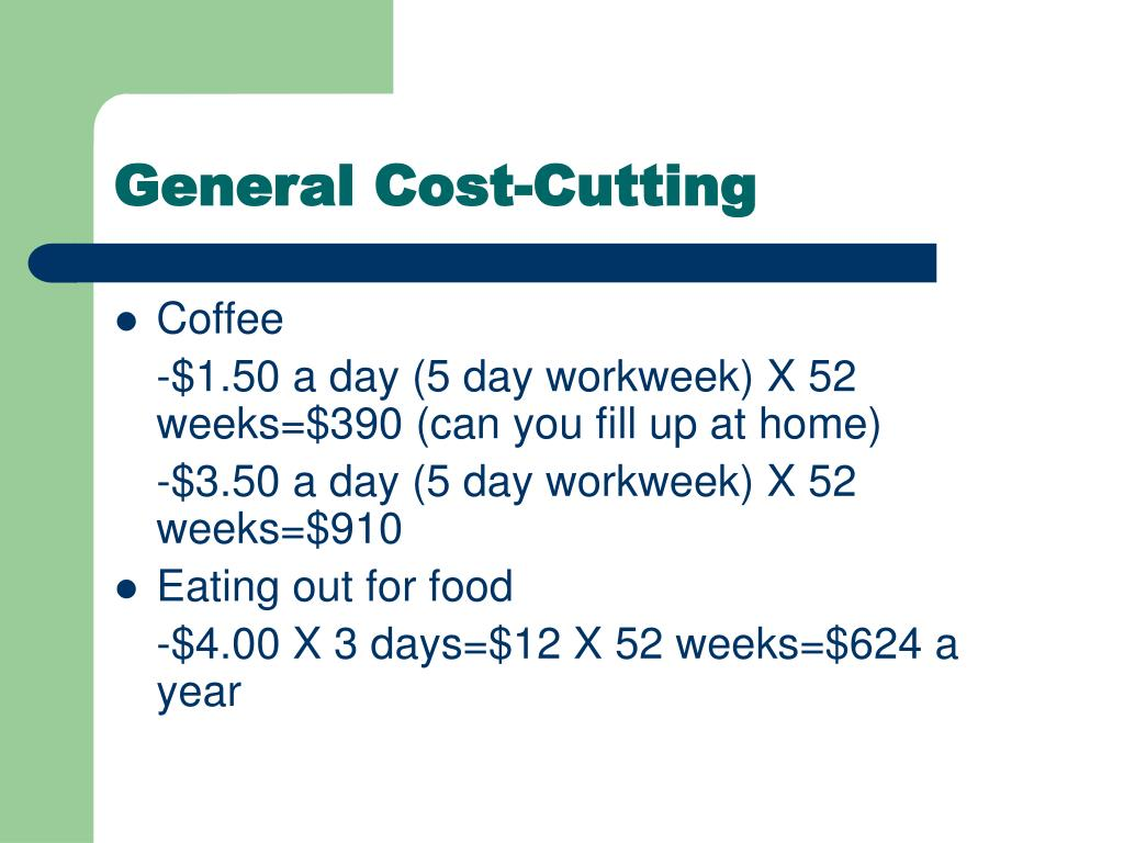 General Cost-Cutting
