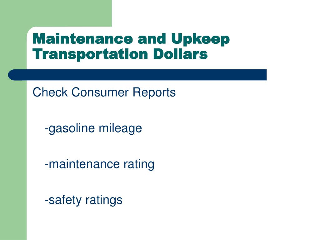 Maintenance and Upkeep
