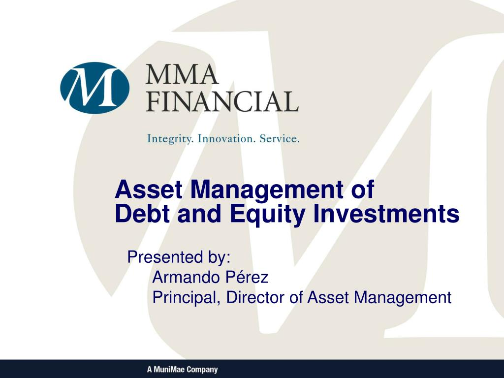 asset management of debt and equity investments l.