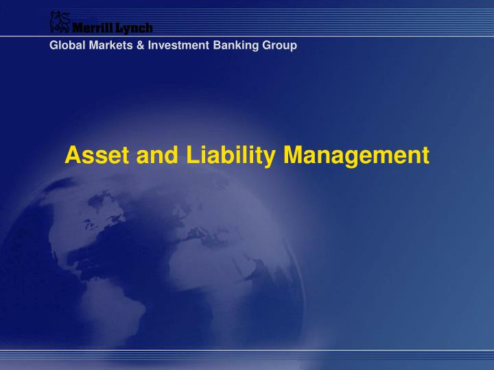 Asset and liability management