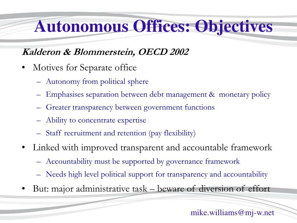 Autonomous Offices: Objectives