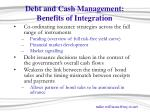 debt and cash management benefits of integration