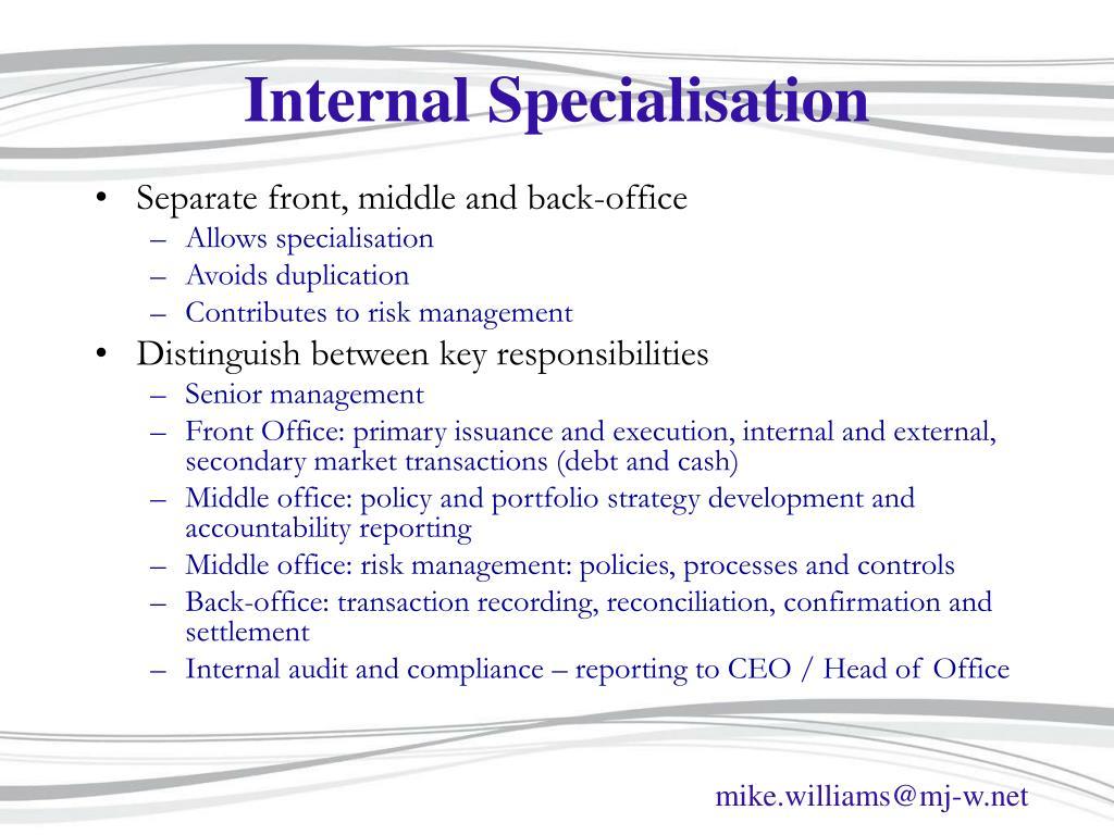 Internal Specialisation