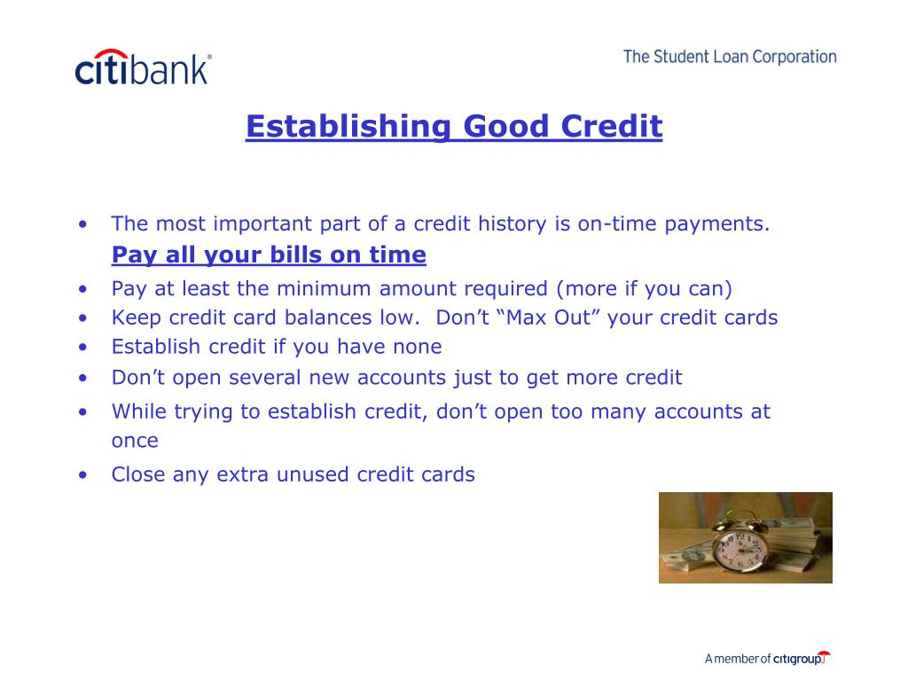 The most important part of a credit history is on-time payments.