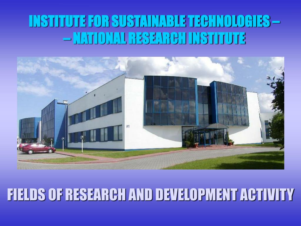 institute for sustainable technologies national research institute l.
