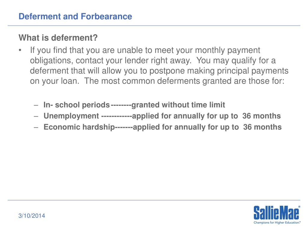 Deferment and Forbearance