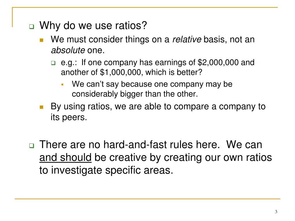 Why do we use ratios?