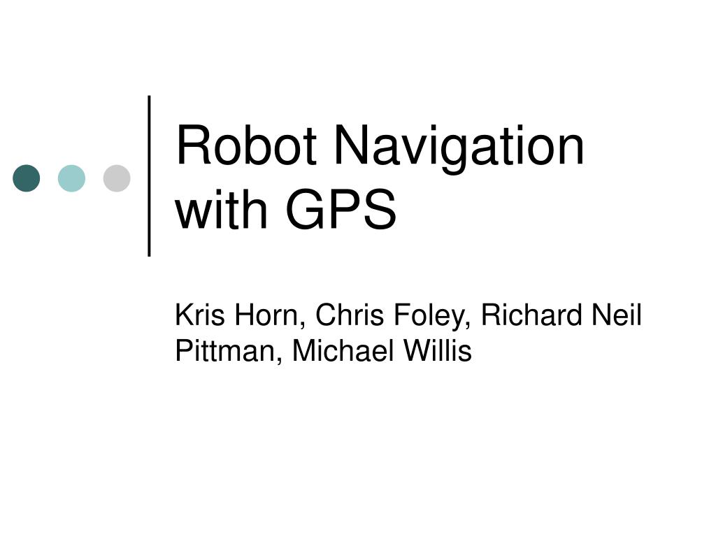 robot navigation with gps l.