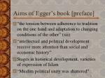 aims of egger s book preface