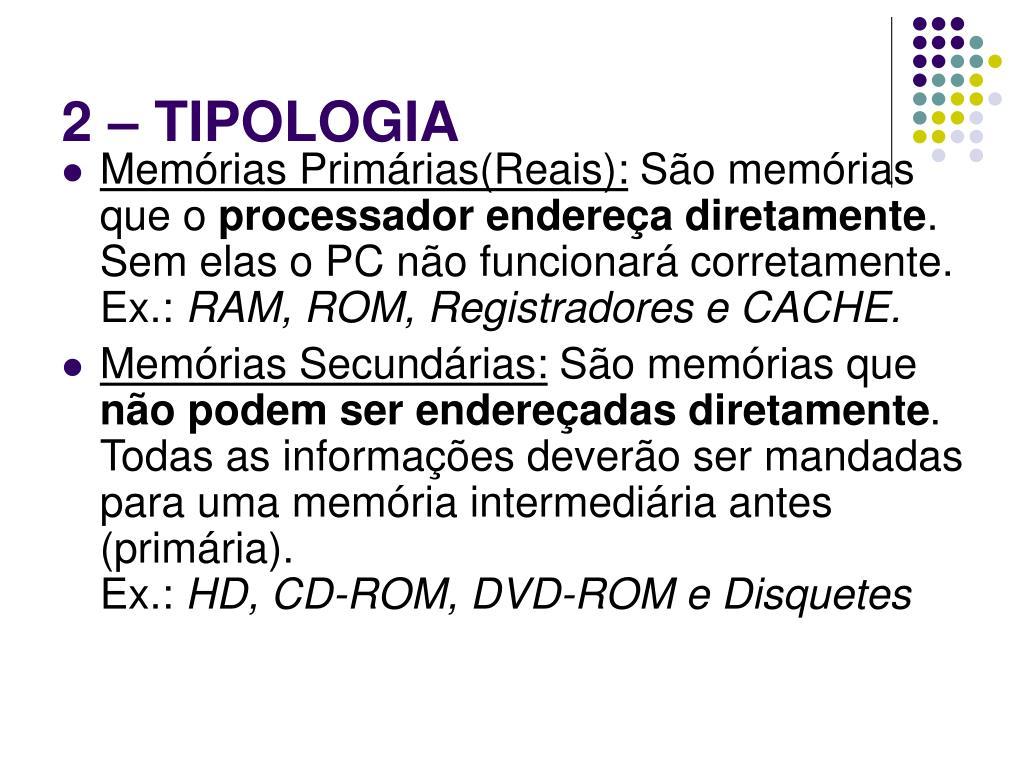 2 – TIPOLOGIA