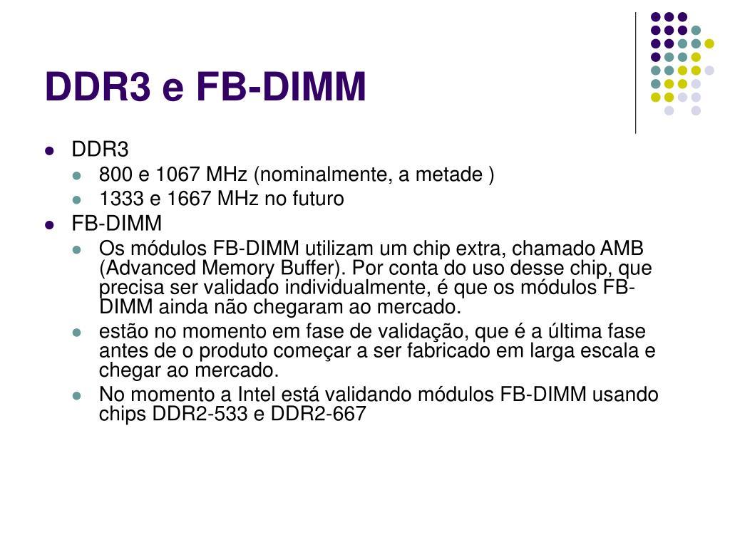 DDR3 e FB-DIMM