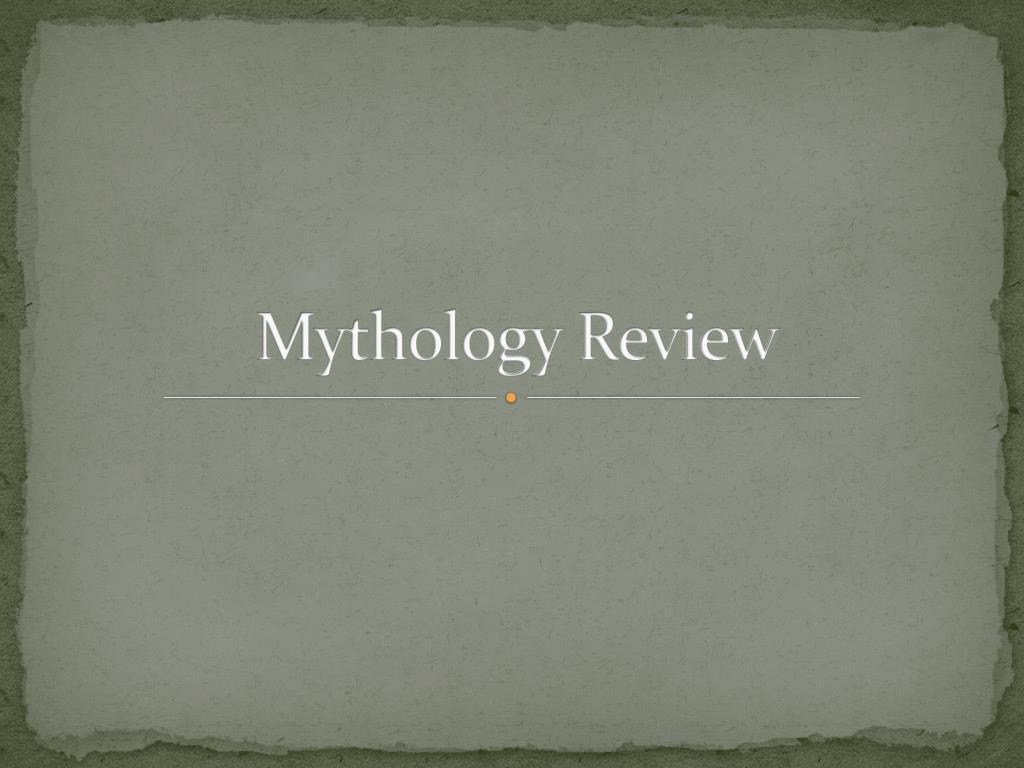 mythology review l.