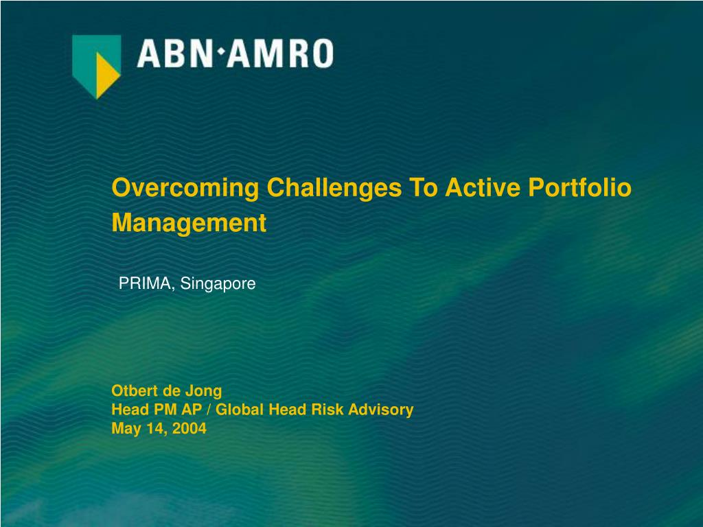 overcoming challenges to active portfolio management l.