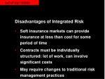 disadvantages of integrated risk